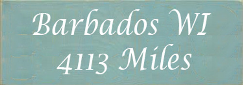 3.5x10 Sea Blue board with White text Wood Sign Barbados WI 4113 Miles