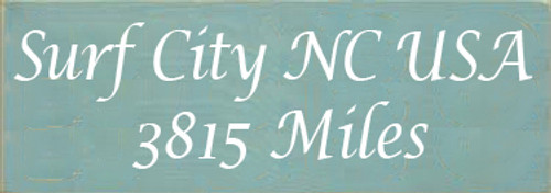 3.5x10 Sea Blue board with White text Wood Sign Surf City NC USA 3815 Miles