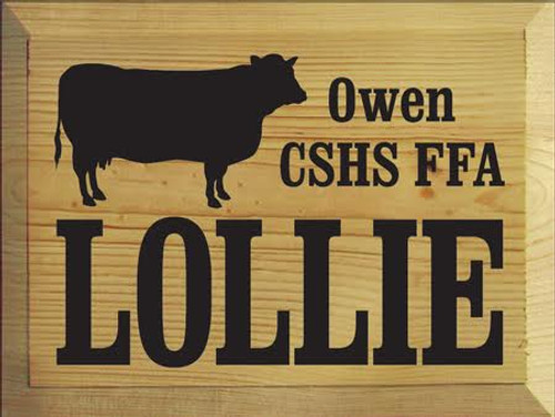 Lollie Owen CSHS FFA 9 x 12 Butternut Stain Board With Black Text Custom Wood Sign