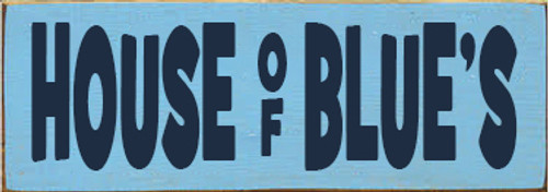 3.5x10 Light Blue board with Navy Blue text Wood Sign HOUSE OF BLUE'S