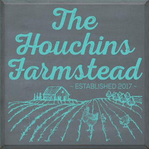 24x24 Slate board with White text Wood Sign The Houchins Homestead Established 2017