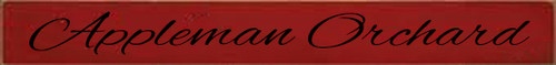 2x17 Red board with Black text Wood Sign Appleman Orchard