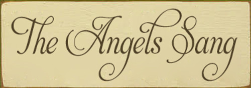 3.5x10 Cream board with Brown text Wood Sign The Angels Sang