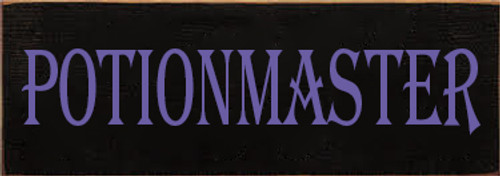 3.5x10 Black board with Purple text Wood Sign Potionmaster