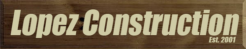 12x60 Walnut Stain board with Cream text Wood Sign Lopez Construction Est. 2001