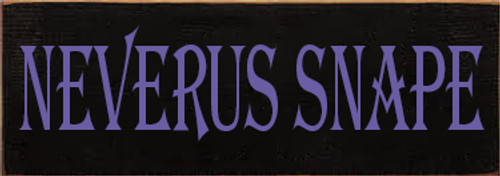 3.5x10 Black board with Purple text Wood Sign Neverus Snape