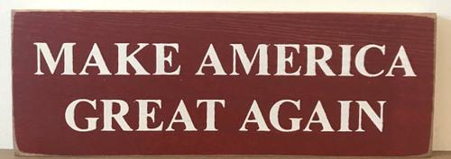 Make America Great Again Wood Sign