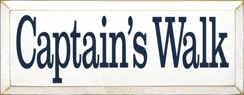 7x18 White board with Navy Blue text Wood Sign Captain's Walk