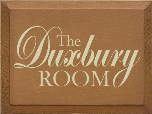 9x12 Toffee board with Cream text  The Duxbury Room