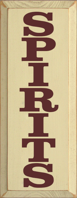 7x18 Cream board with Burgundy text Wood Sign SPIRITS
