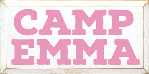 9x18 White board with Pink text Wood Sign Camp Emma