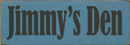 3.5x10 Williamsburg Blue board with Charcoal text Wood Sign Jimmy's Den