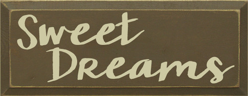 7x18 Brown board with Cream text SWEET DREAMS
