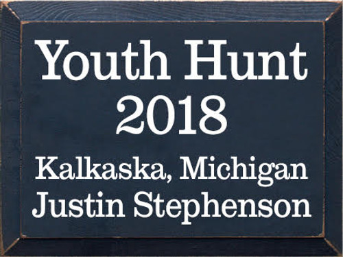 9x12 Navy board with White text Youth Hunt 2018