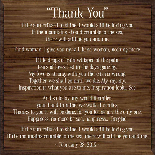 """Thank  You........... 24"""" x 24"""" Walnut Stained Board with White Lettering"""