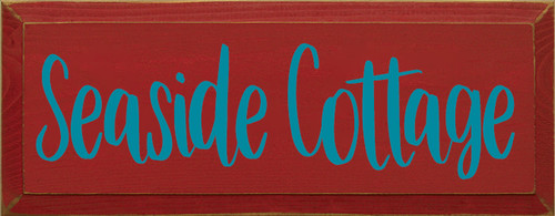 7x18 Red board with Turquoise text  Seaside Cottage