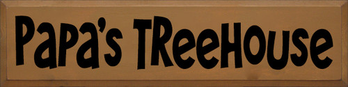9x36 Toffee board with Black text  Papa's Treehouse