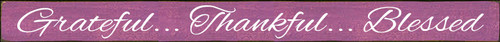 5x60 Plum board with White text  Grateful Thankful Blessed