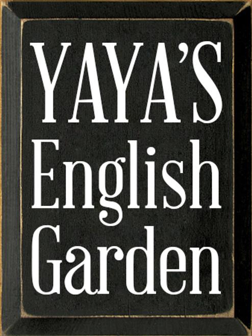 9x12 Black board with White text  YAYA'S English Garden