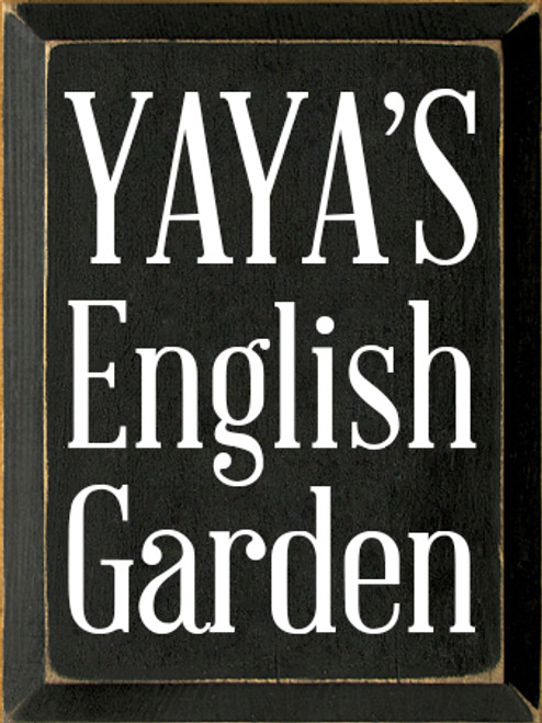 9x12 Black board with White text  YAYA'S English Garden