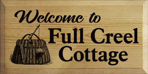 9x18 Butternut Stain board with Black text  Welcome to Full Creel Cottage