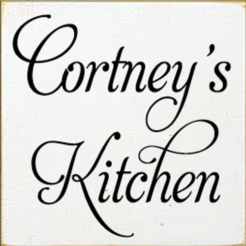 7x7 White board with Black text  Cortney's Kitchen