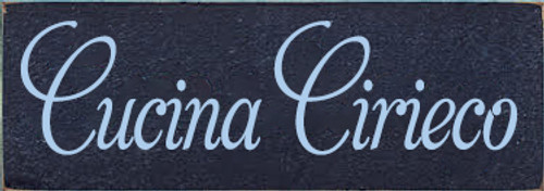 3.5x10 Navy Blue board with Baby Blue text  Cucina Cirieco