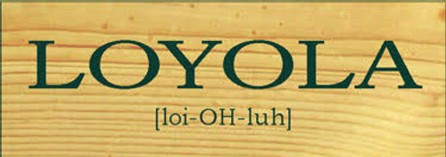 3.5x10 Poly board with Green text  Loyola