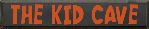 7x36 Charcoal board with Burnt Orange text  The Kid Cave