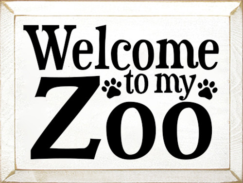 9x12 White board with Black text Welcome To My Zoo