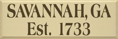 12x36 Cream board with Brown text  SAVANNAH, GA  Est. 1733