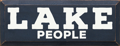 Lake People 7x18 Wood Sign
