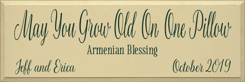 CUSTOM May You Grow Old On One Pillow 12x36