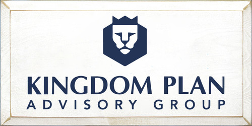 9x18 White board with Navy Blue text  Kingdom Plan Advisory Group