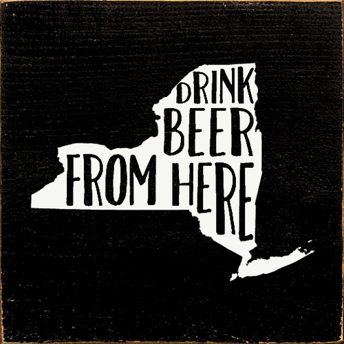DRINK BEER FROM HERE NEW YORK STATE