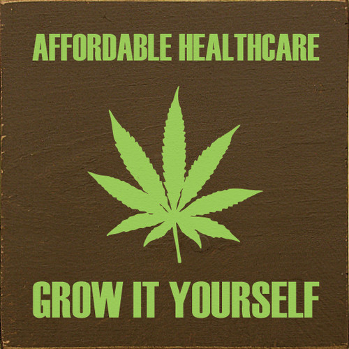 Affordable Healthcare  Grow It Yourself Cannabis Leaf