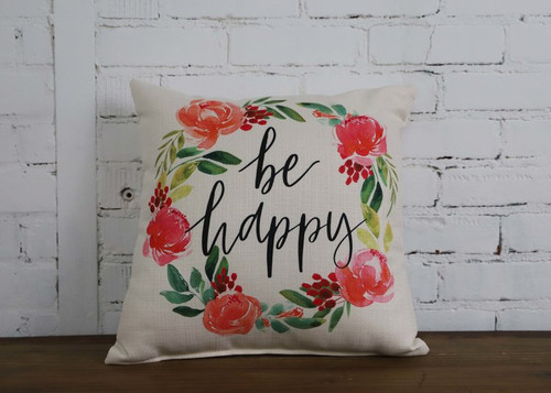 Square Pillow Be Happy 16 x 16 With Colorful Floral Wreath Print