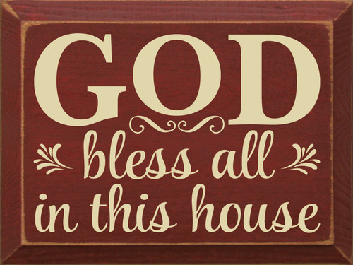 God bless all in this house