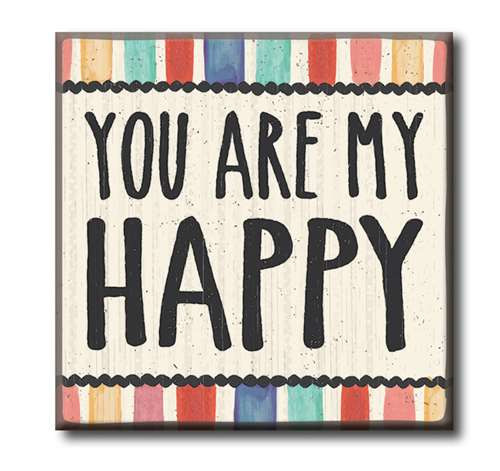 "You Are My Happy  4""x4"" Self-Standing Block Wood Sign"