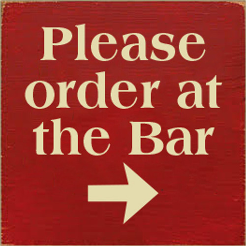 7x7 Red board with Cream text   Please Order At The Bar