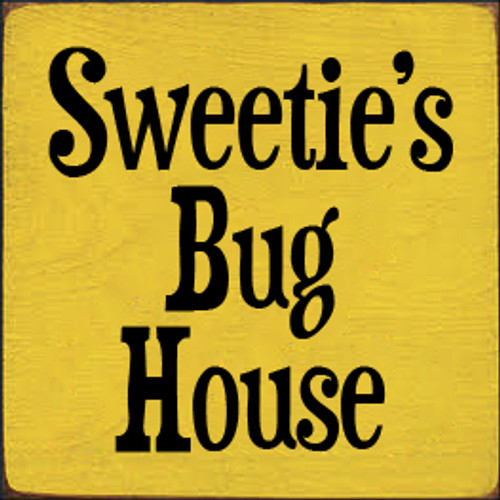 CUSTOM Sweetie's Bug House 7x7