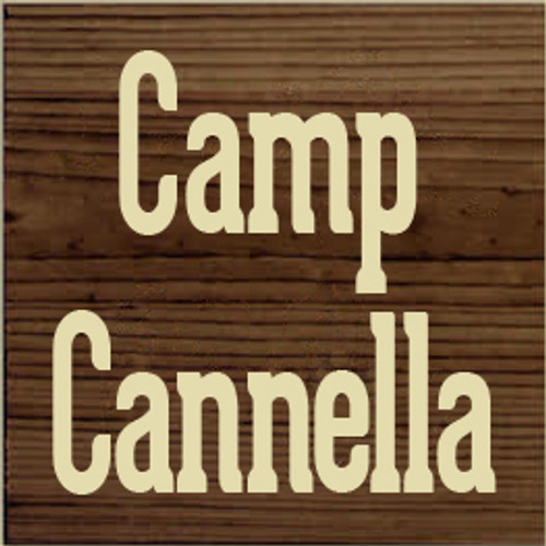 7x7 Walnut Stain board with Cream text  Camp Cannella
