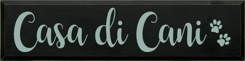 9x36 Black board with Sea Blue text  Casa di Cani
