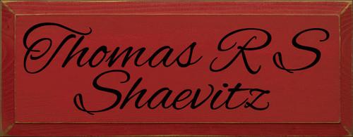 7x18 Red board with Black text  Thomas R S Shaevitz