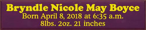 CUSTOM Wood Painted Sign Bryndle Nicole May Boyce 10x48 Baby's Name