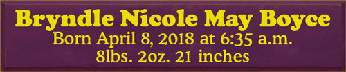 CUSTOM Wood Painted Sign Bryndle Nicole May Boyce 10x48 Baby's Name