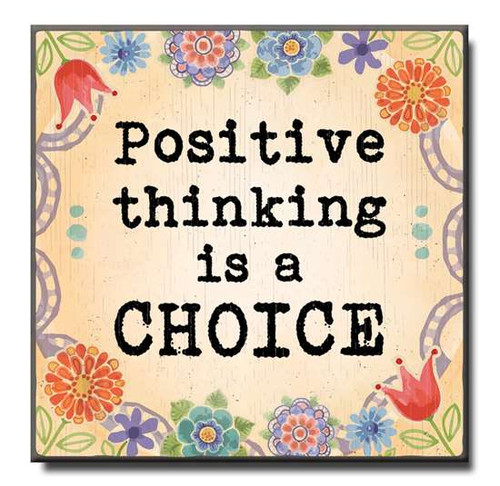 """Positive Thinking Is A Choice Wooden Sign  6""""x6""""x1"""" Self-Standing Block Wood Sign"""