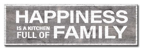 Happiness Is A Kitchen Full Of Family 16 x 5 Wood Sign