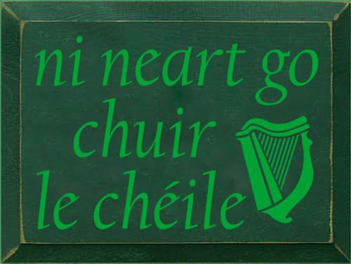 9x12 Dark Green board with Kelly text  ni neart go chuir le chéile