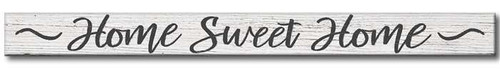 Home Sweet Home - Skinny Wooden Sign